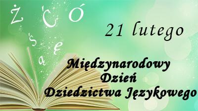 Międzynarodowy Dzień Dziedzictwa Językowego